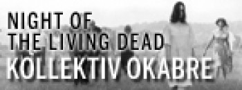 Kollektiv Okabre: Night of the living Dead