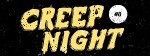 Creep NIght #8
