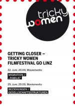 Getting Closer – Tricky Women Filmfestival go Linz X
